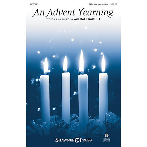 Shawnee Press An Advent Yearning SAB/FLUTE/CONGA composed by Michael Barrett thumbnail