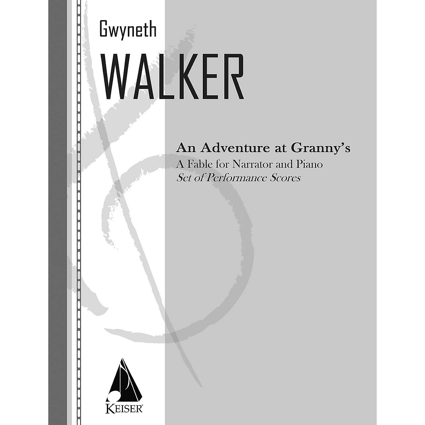 Lauren Keiser Music Publishing An Adventure at Granny's: a Fable for Narrator and Piano LKM Music Series by Gwyneth Walker thumbnail