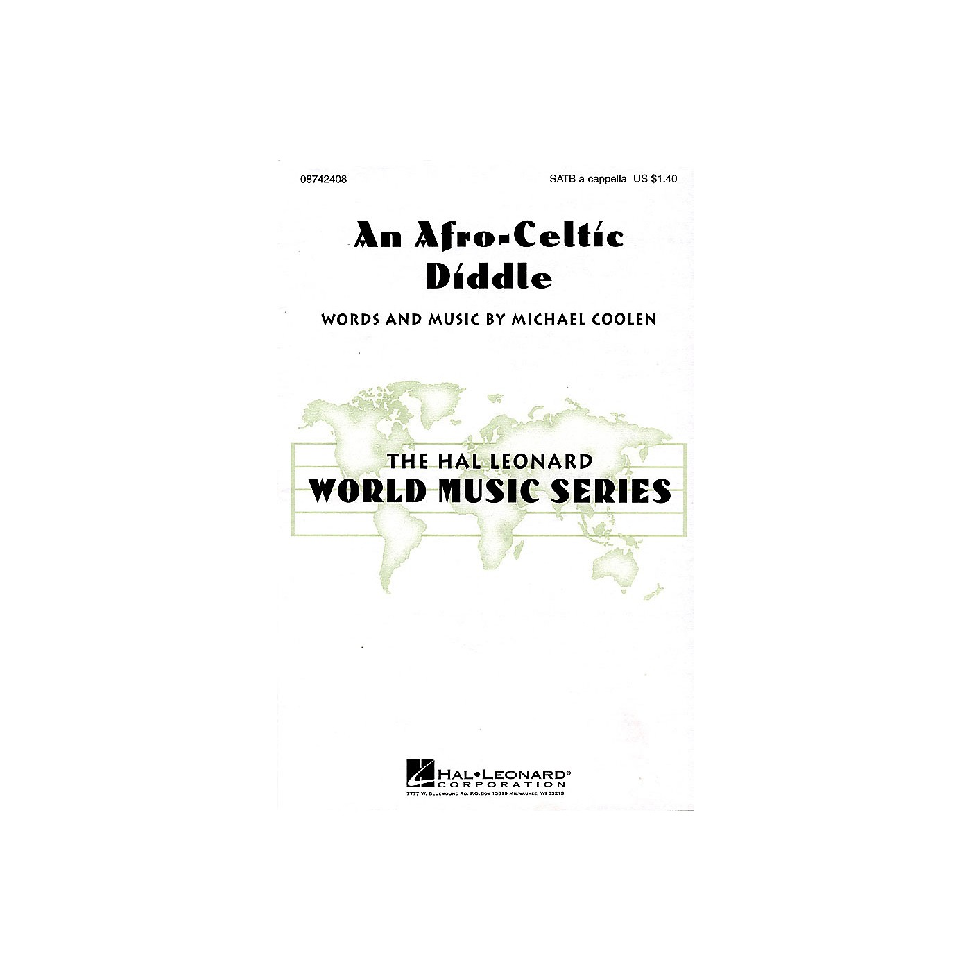 Hal Leonard An Afro-Celtic Diddle SATB a cappella composed by Michael Coolen thumbnail