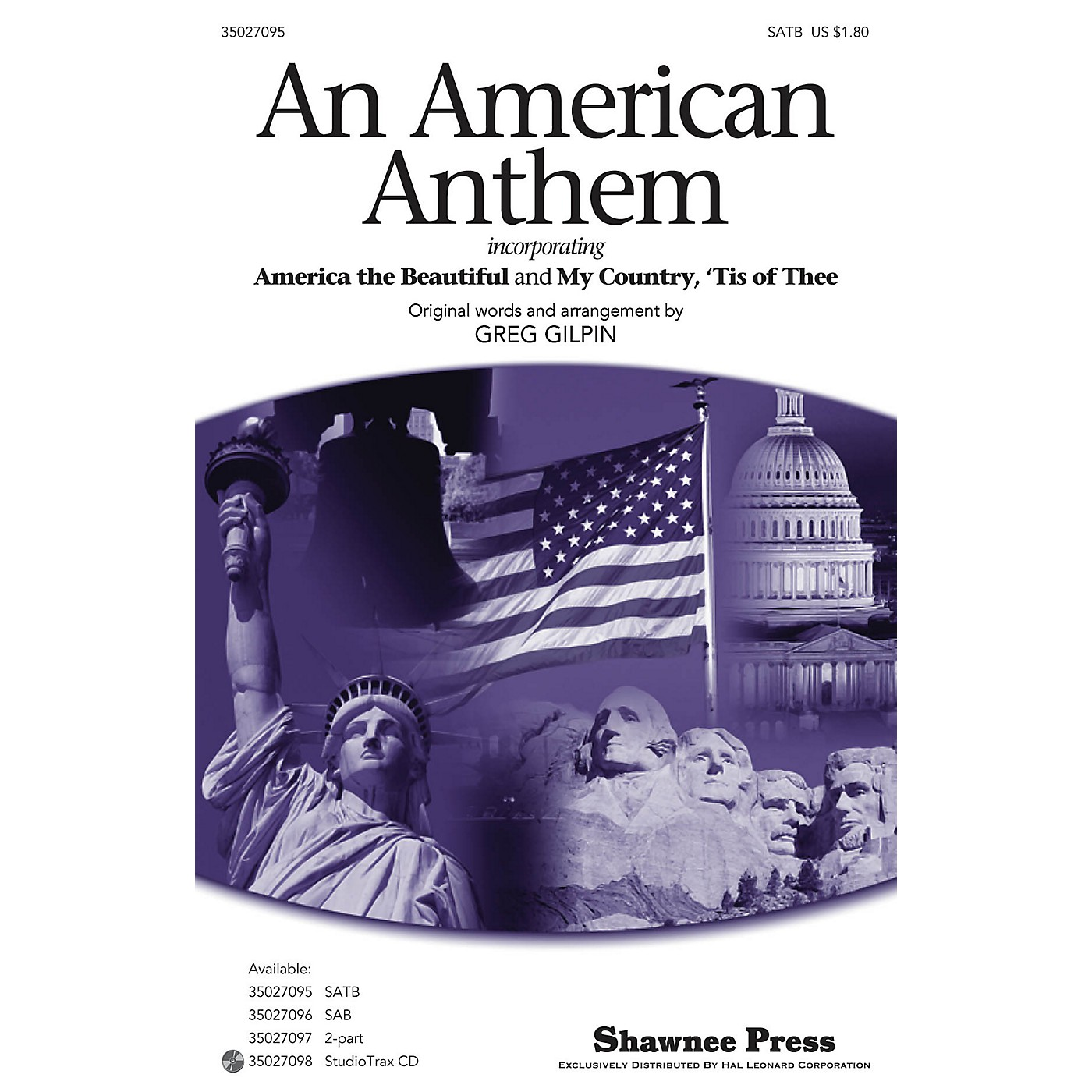Shawnee Press An American Anthem (with America the Beautiful, My Country, 'Tis of Thee) SATB arranged by Greg Gilpin thumbnail