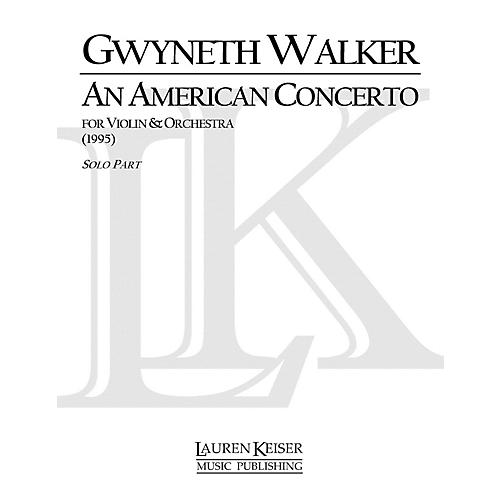 Lauren Keiser Music Publishing An American Concerto for Violin LKM Music Series Composed by Gwyneth Walker thumbnail