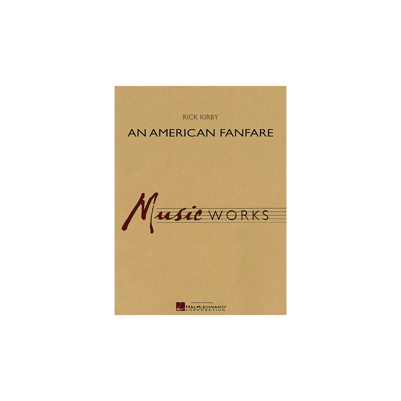 Hal Leonard An American Fanfare Concert Band Level 4 Composed by Rick Kirby thumbnail