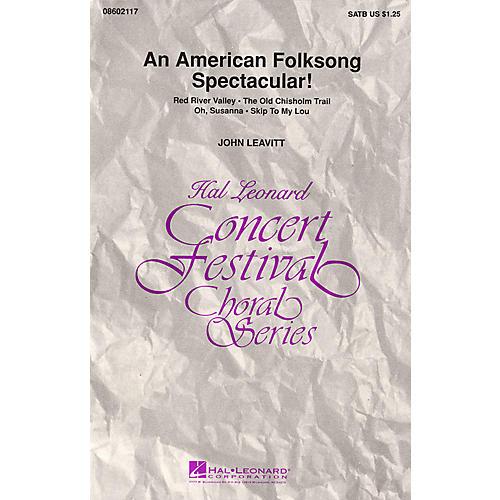 Hal Leonard An American Folksong Spectacular! (Medley) SATB arranged by John Leavitt thumbnail
