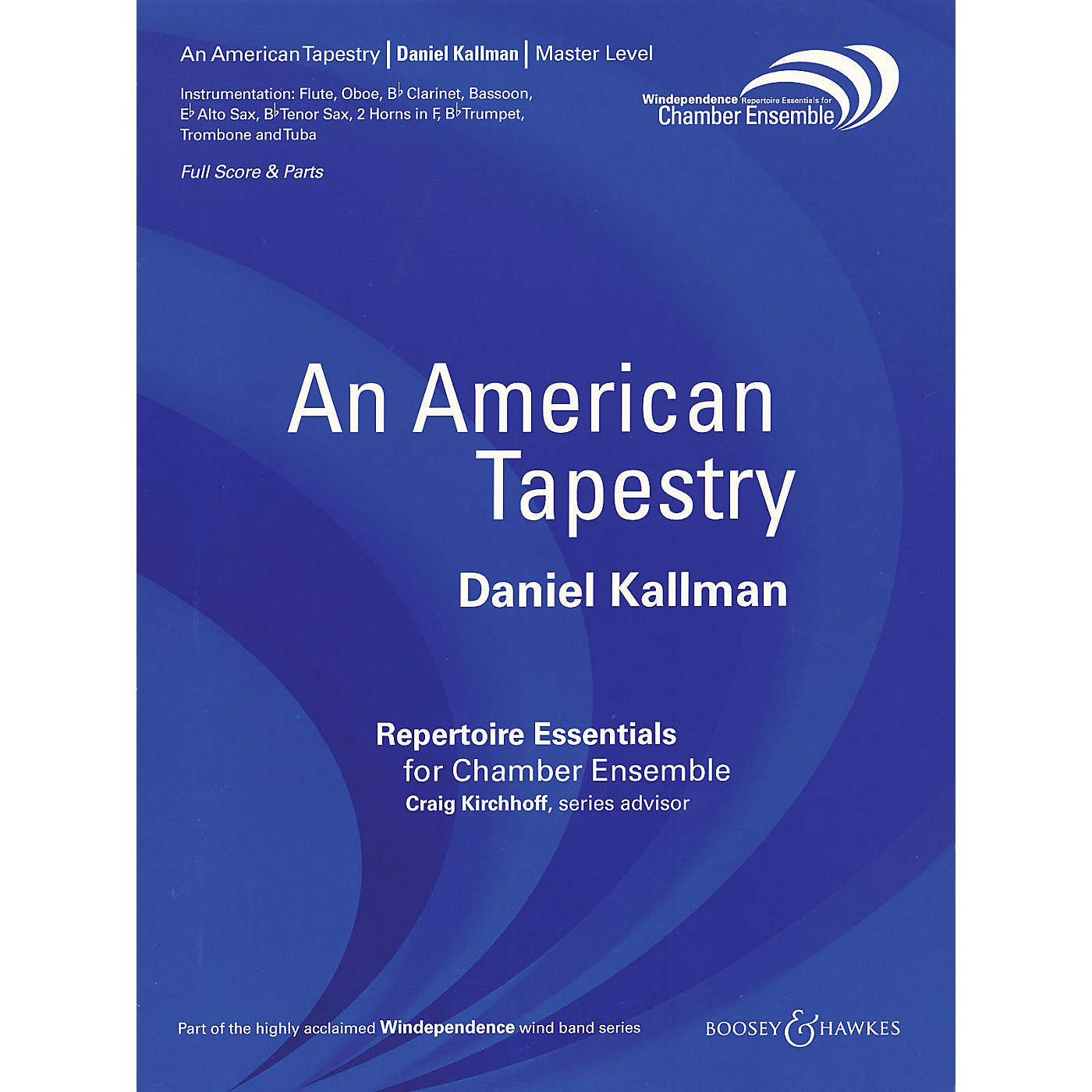 Boosey and Hawkes An American Tapestry (Version for 11 Players) Windependence Chamber Ensemble Series by Daniel Kallman thumbnail