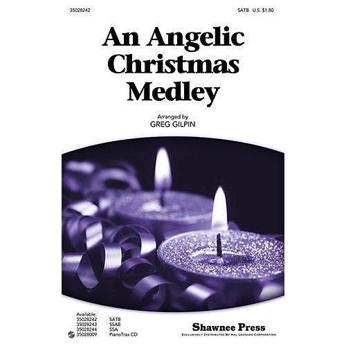 Shawnee Press An Angelic Christmas Medley SATB arranged by Greg Gilpin thumbnail
