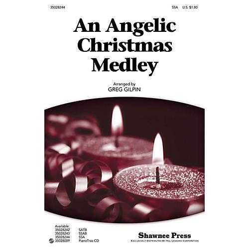 Shawnee Press An Angelic Christmas Medley SSA arranged by Greg Gilpin thumbnail