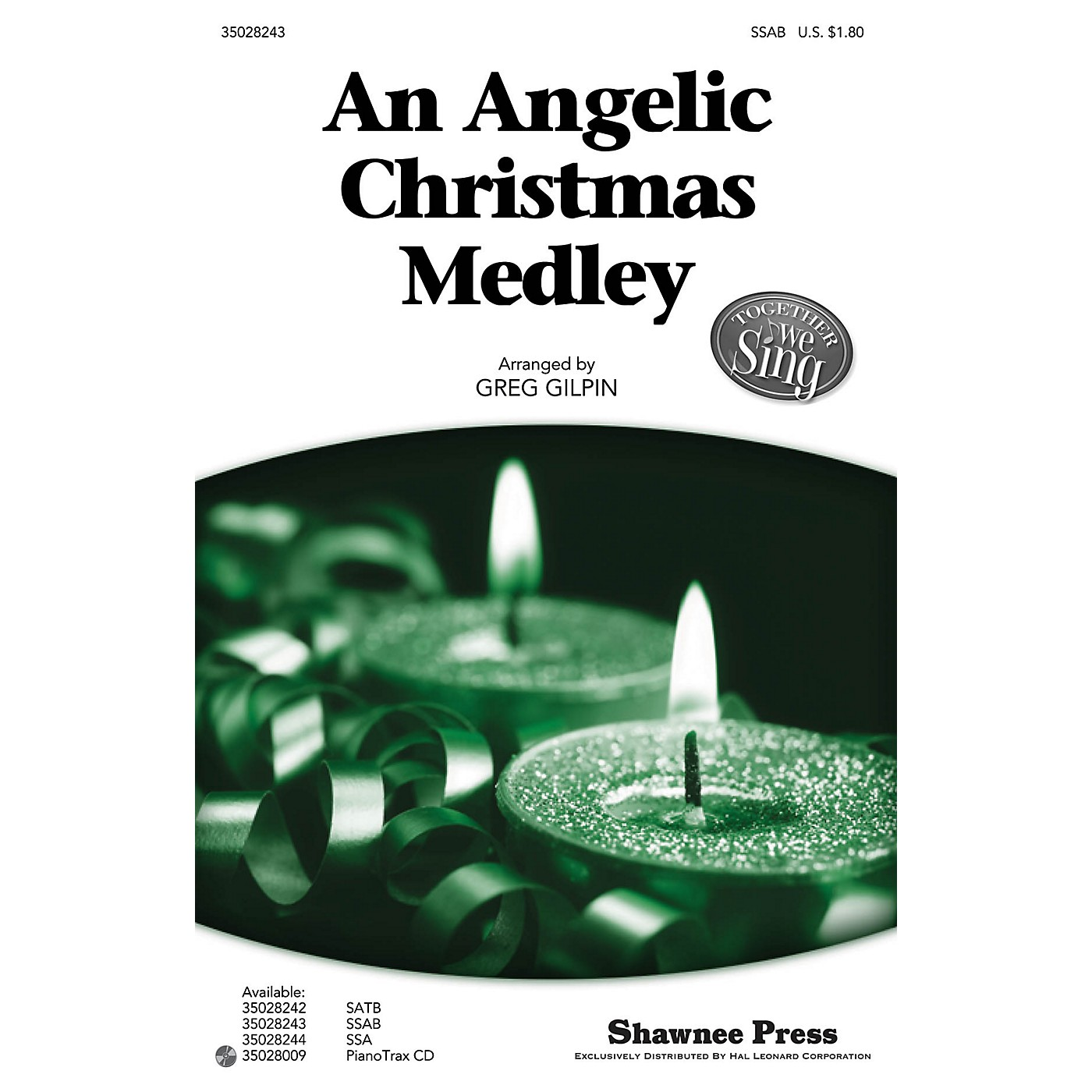 Shawnee Press An Angelic Christmas Medley (Together We Sing Series) SSAB arranged by Greg Gilpin thumbnail
