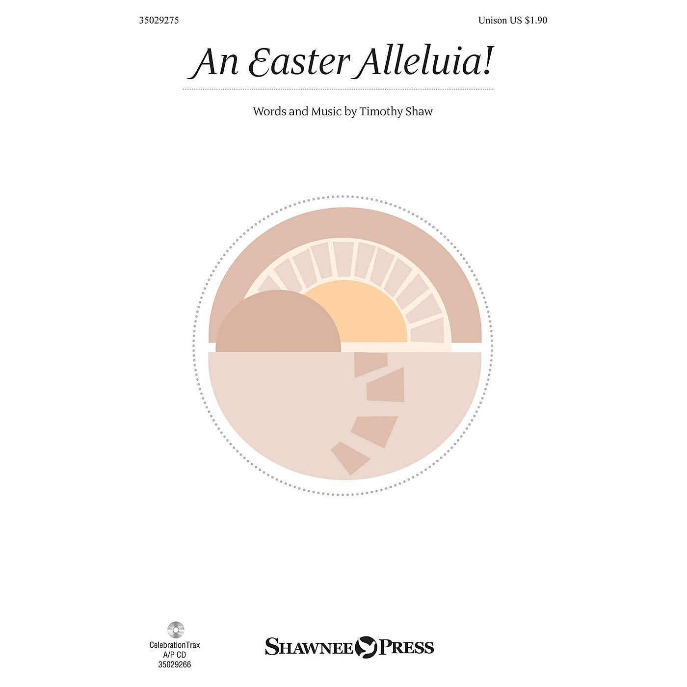 Shawnee Press An Easter Alleluia! UNIS composed by Timothy Shaw thumbnail