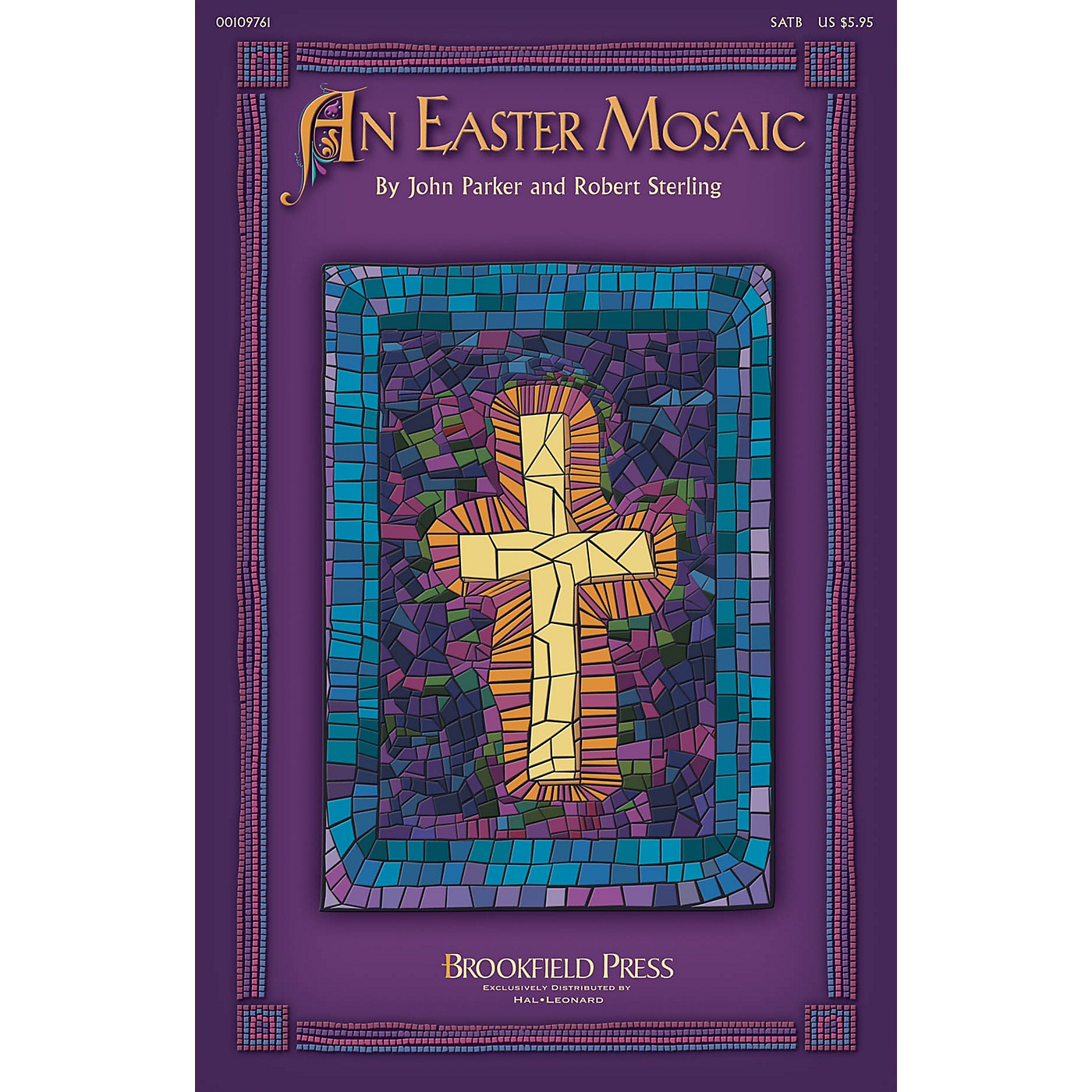 Brookfield An Easter Mosaic CHOIRTRAX CD Composed by Robert Sterling thumbnail