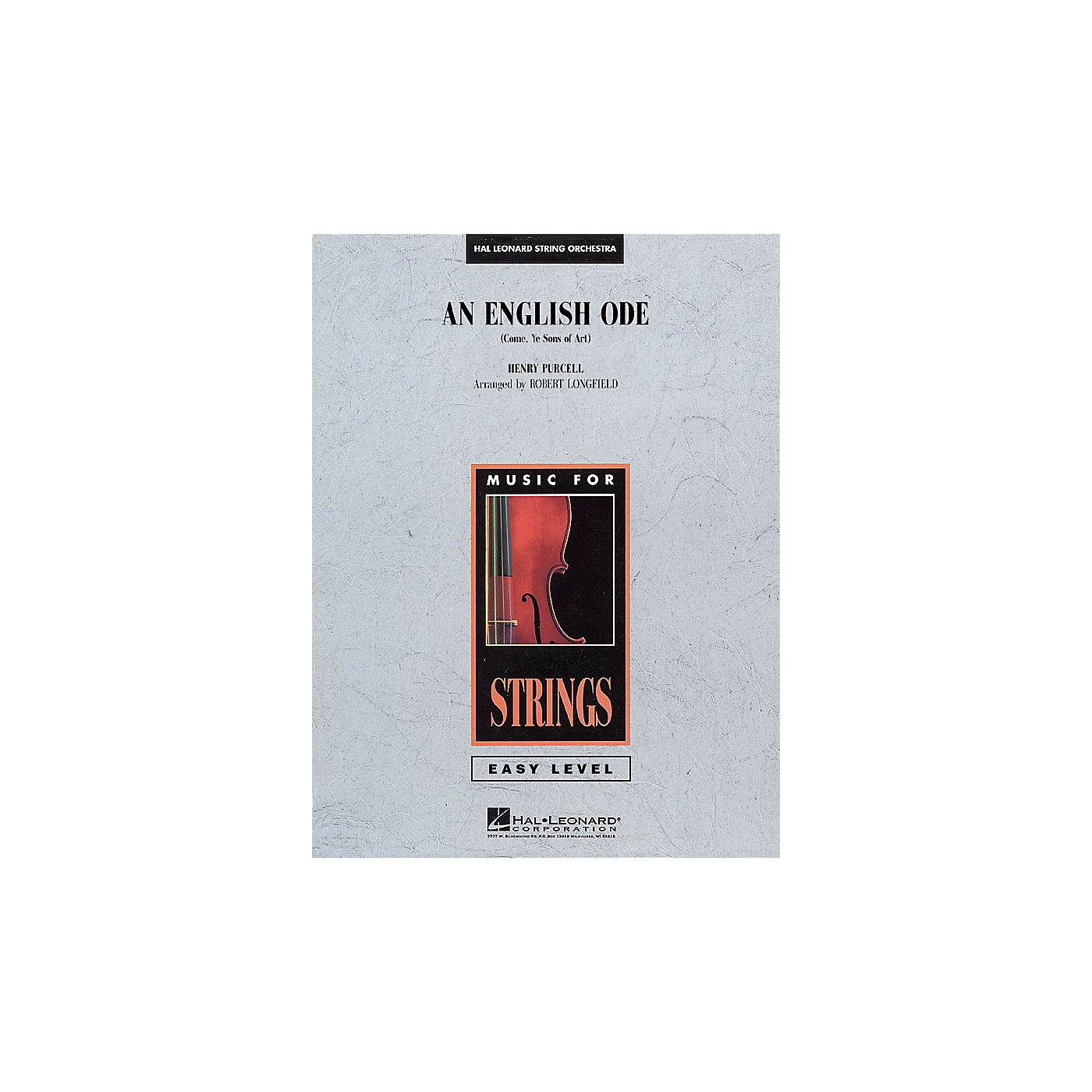 Hal Leonard An English Ode (Come, Ye Sons of Art) Easy Music For Strings Series Softcover by Robert Longfield thumbnail
