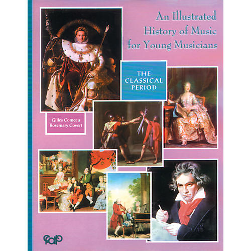 Alfred An Illustrated History of Music for Young Musicians: The Classical Period-thumbnail