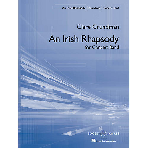 Boosey and Hawkes An Irish Rhapsody (Score and Parts) Concert Band Composed by Clare Grundman thumbnail