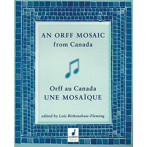 Schott An Orff Mosaic from Canada Schott Series thumbnail