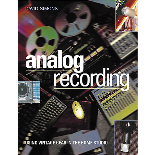 Backbeat Books Analog Recording - Using Vintage Gear in Home Studios (Book)-thumbnail