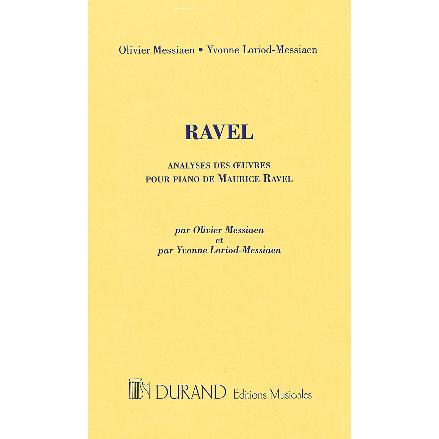 Editions Durand Analyses Des Oeuvres Pour Piano De Maurice Ravel Editions Durand Series Composed by Maurice Ravel thumbnail