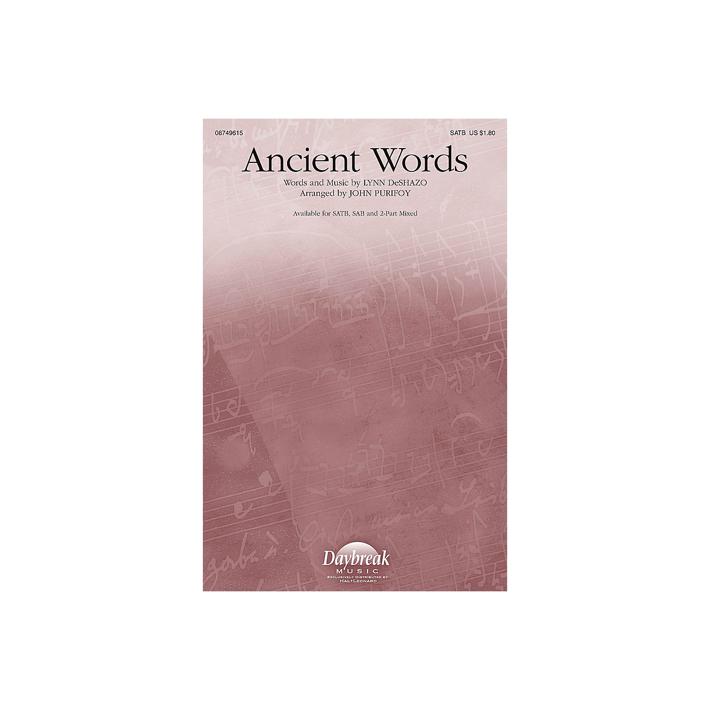 Daybreak Music Ancient Words 2 Part Mixed Arranged by John Purifoy thumbnail