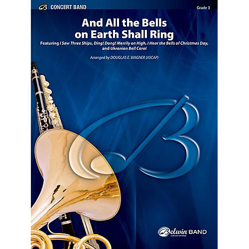 BELWIN And All the Bells on Earth Shall Ring Concert Band Grade 3 (Medium Easy) thumbnail