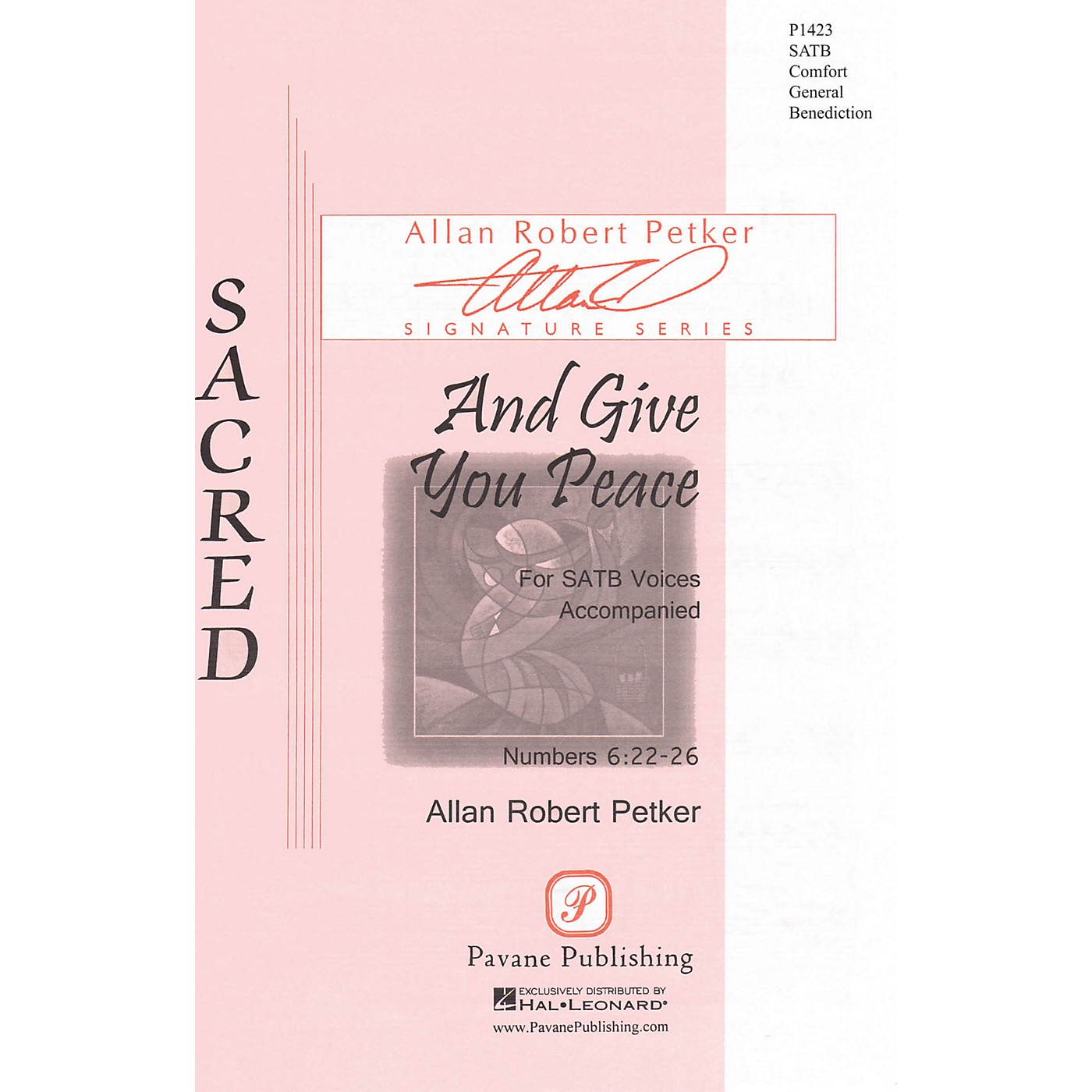 Pavane And Give You Peace SATB composed by Allan Robert Petker thumbnail