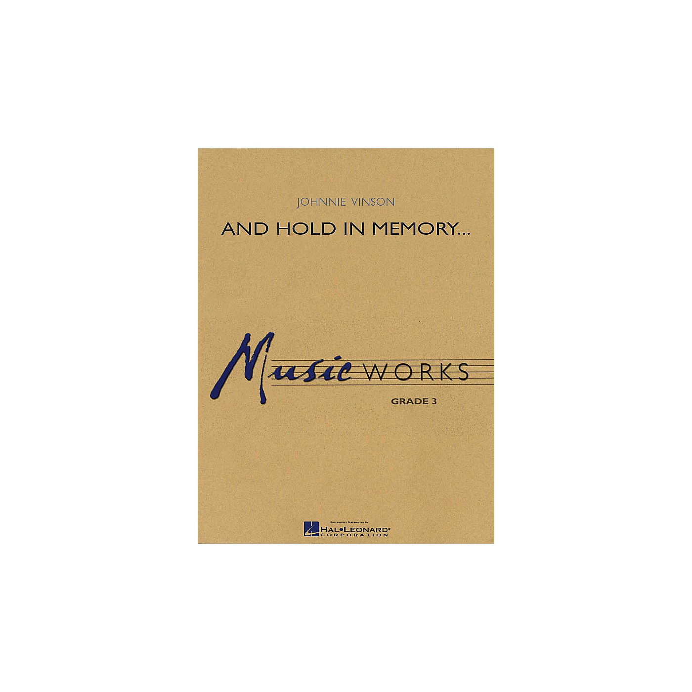 Hal Leonard And Hold in Memory... Concert Band Level 3 Composed by Johnnie Vinson thumbnail
