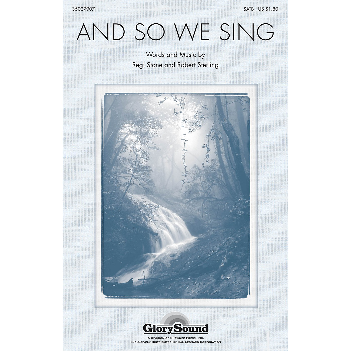 Shawnee Press And So We Sing SATB composed by Robert Sterling thumbnail