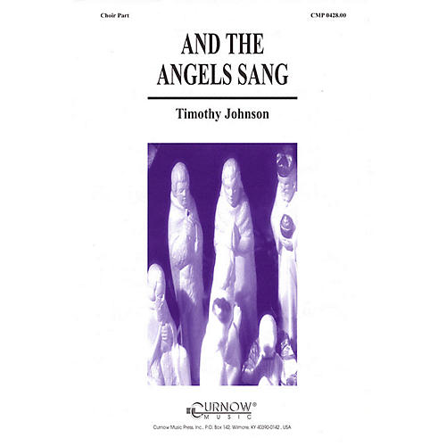 Curnow Music And the Angels Sang (Grade 2 Concert Band with Choir) SAB Arranged by Timothy Johnson thumbnail