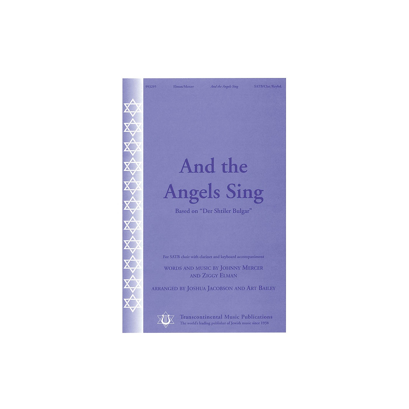 Transcontinental Music And the Angels Sing (based on Der Shtiler Bulgar) SATB arranged by Joshua Jacobson thumbnail
