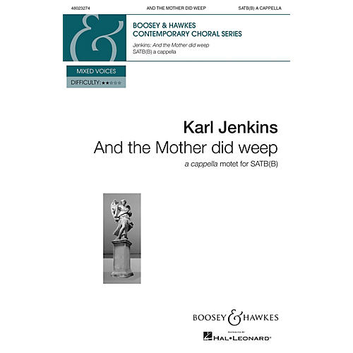 Boosey and Hawkes And the Mother Did Weep from Stabat Mater (SATB(B) a cappella) SATBB composed by Karl Jenkins thumbnail