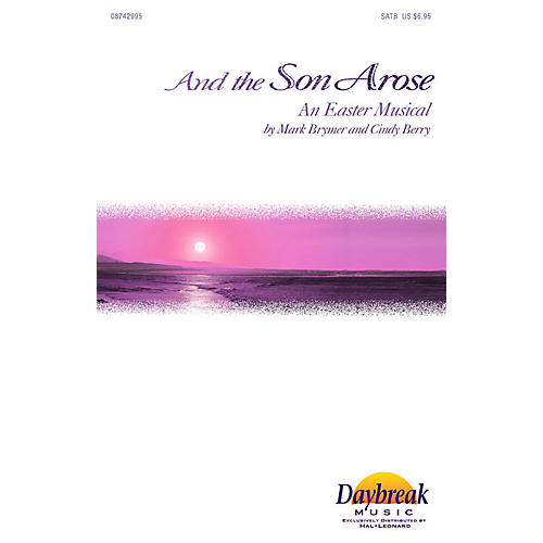Daybreak Music And the Son Arose (I-Pak (Full Orchestra)) IPAKO Arranged by Mark Brymer thumbnail