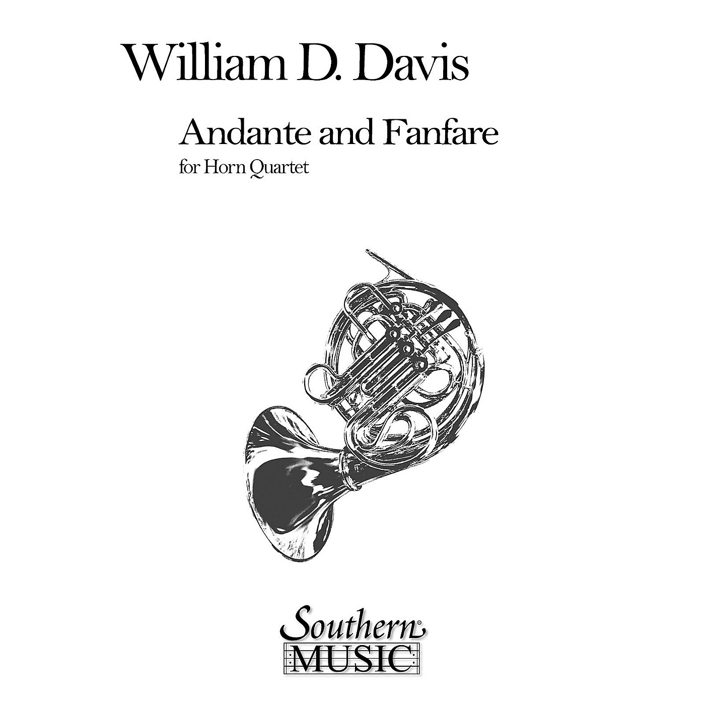 Southern Andante and Fanfare (Archive) (Horn Quartet) Southern Music Series Composed by William Mac Davis thumbnail