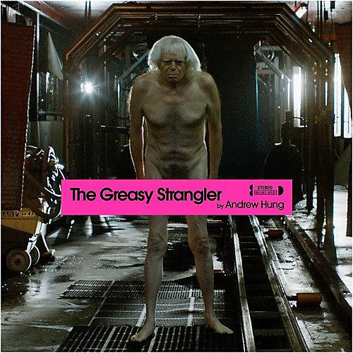 Alliance Andrew Hung - The Greasy Strangler (original Soundtrack) thumbnail