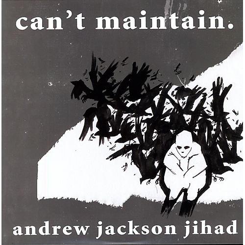 Alliance Andrew Jackson Jihad - Can't Maintain thumbnail