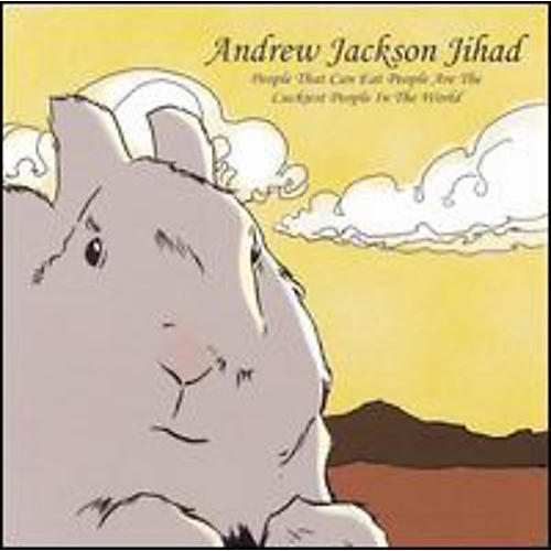 Alliance Andrew Jackson Jihad - People Who Can Eat People Are The Luckiest People In The World thumbnail