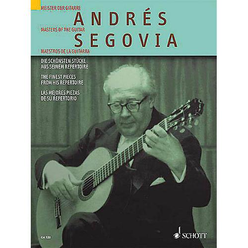 Schott Andrés Segovia (The Finest Pieces from His Repertoire) Schott Series thumbnail