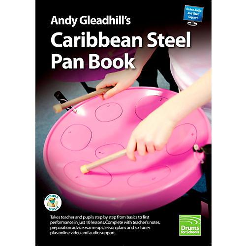 Panyard Andy Gleadhill's Caribbean Steel Pan Book thumbnail