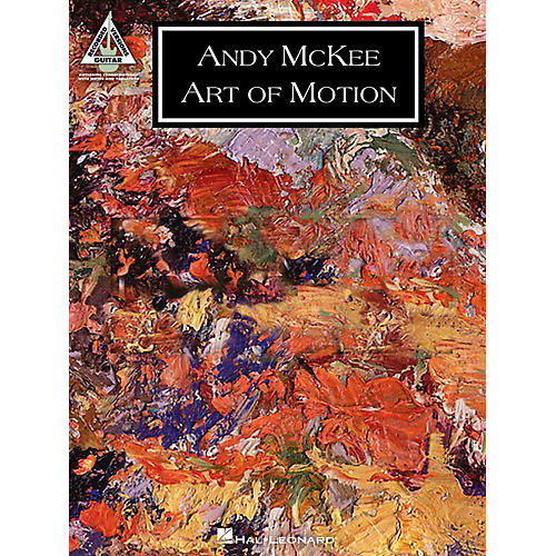 Hal Leonard Andy Mckee - Art Of Motion Guitar Tab Songbook thumbnail