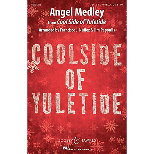 Boosey and Hawkes Angel Medley (from Coolside of Yuletide Sounds of a Better World) SATB a cappella by Francisco J. Nunez thumbnail