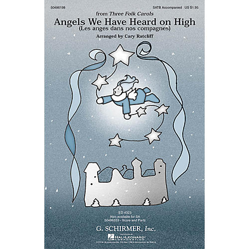 G. Schirmer Angels We Have Heard on High (from Three Folk Carols) SATB arranged by Cary Ratcliff thumbnail
