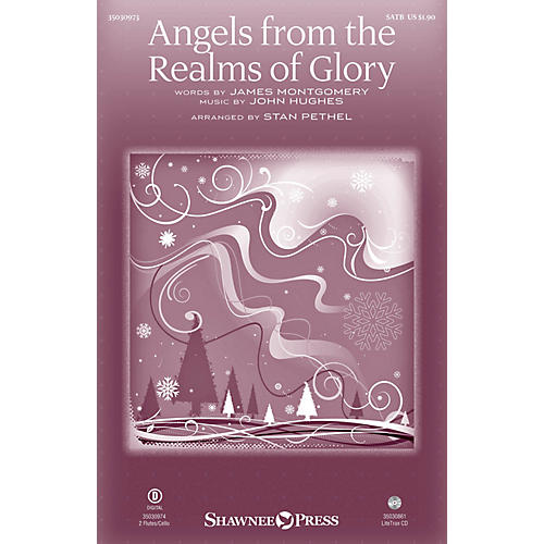 Shawnee Press Angels from the Realms of Glory SATB arranged by Stan Pethel thumbnail