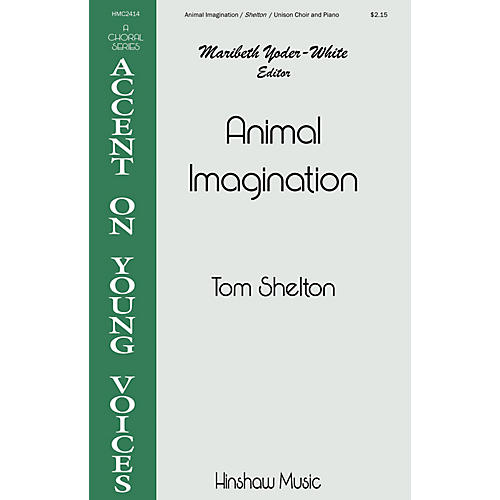 Hinshaw Music Animal Imagination UNIS composed by Tom Shelton thumbnail