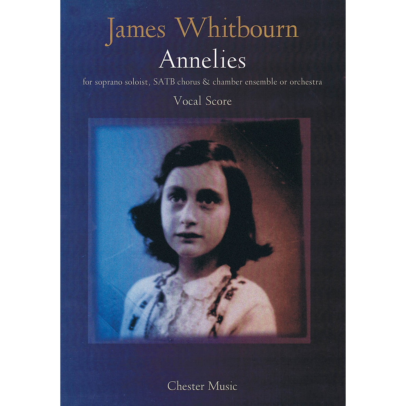 Chester Music Annelies (Vocal Score) Vocal Score Composed by James Whitbourn thumbnail
