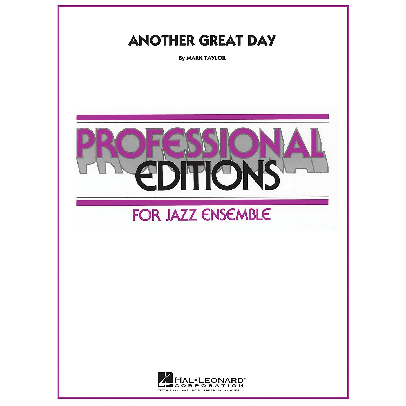 Hal Leonard Another Great Day Jazz Band Level 5 Composed by Mark Taylor thumbnail