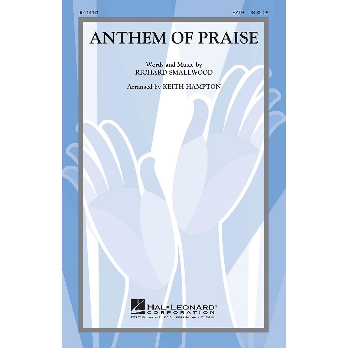 Hal Leonard Anthem of Praise SATB arranged by Keith Hampton thumbnail