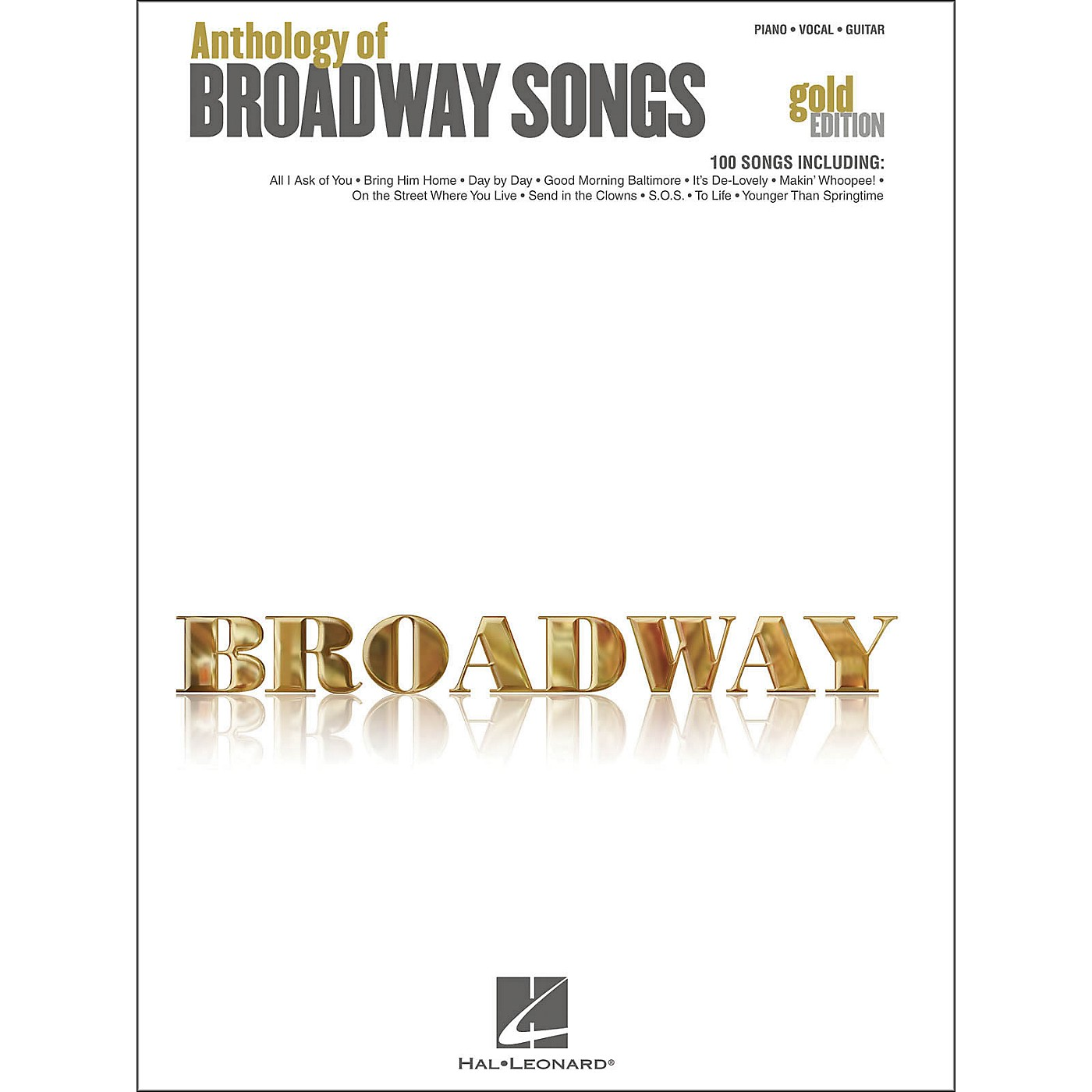 Hal Leonard Anthology Of Broadway Songs - Gold Edition arranged for piano, vocal, and guitar (P/V/G) thumbnail