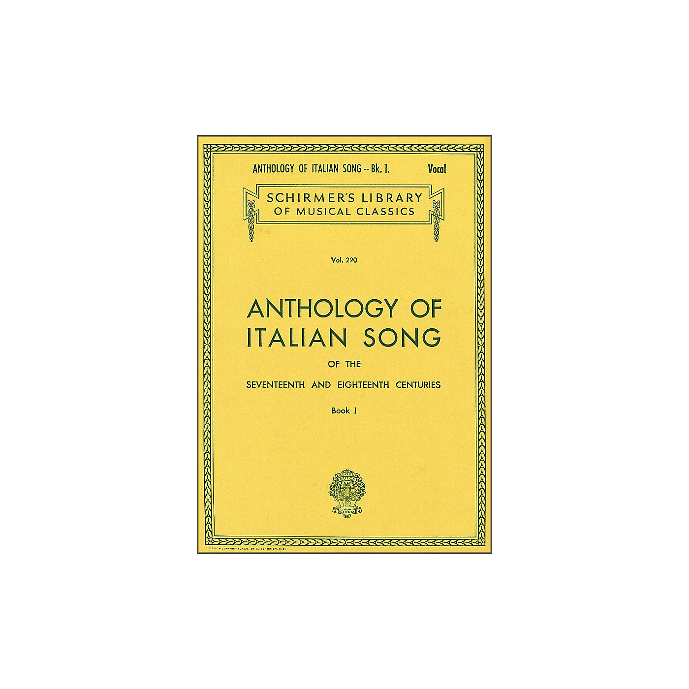 G. Schirmer Anthology Of Italian Songs Of The 17th & 18th Centuries Book 1 thumbnail