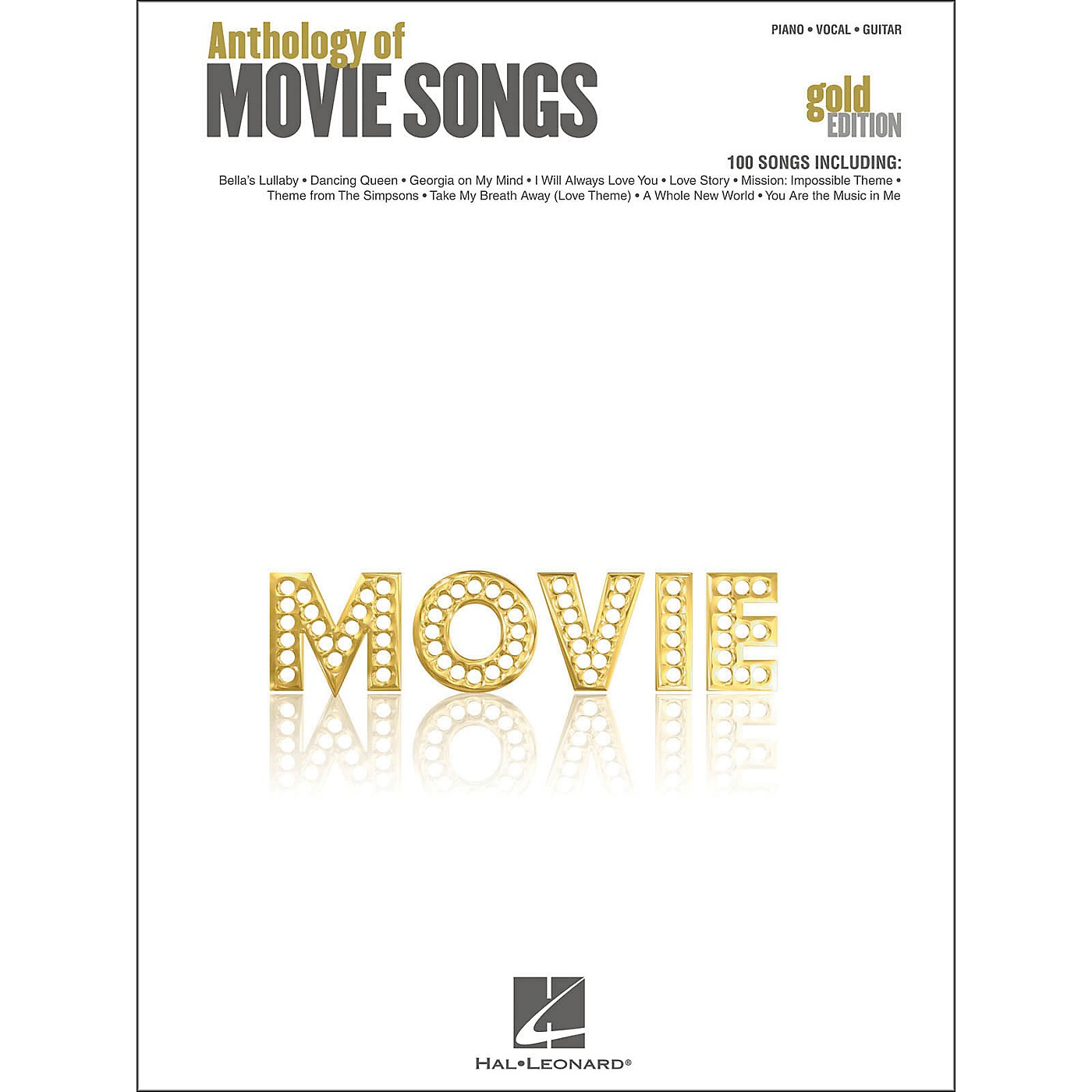 Hal Leonard Anthology Of Movie Songs - Gold Edition arranged for piano, vocal, and guitar (P/V/G) thumbnail