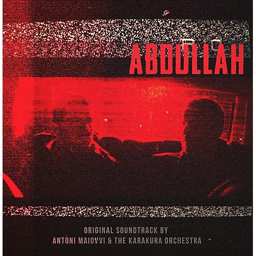 Alliance Anton Maiovvi - Abdullah (original Soundtrack) thumbnail