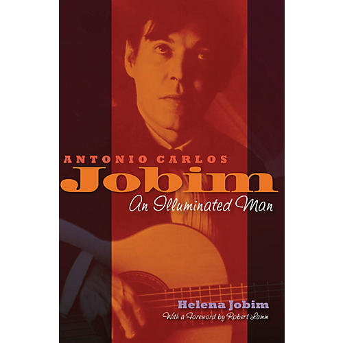 Hal Leonard Antonio Carlos Jobim (An Illuminated Man) Book Series Hardcover Written by Helena Jobim thumbnail