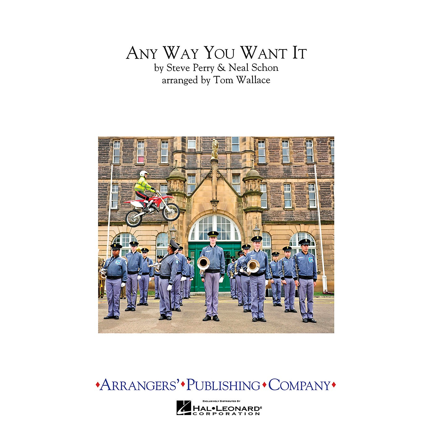Arrangers Any Way You Want It Marching Band Level 3 by Journey Arranged by Tom Wallace thumbnail