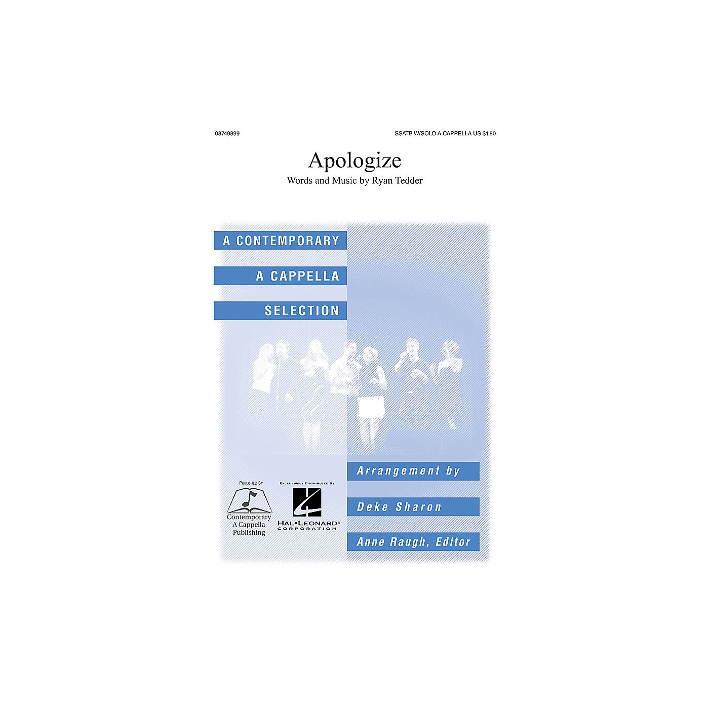 Contemporary A Cappella Publishing Apologize SATB DV A Cappella by Timbaland arranged by Deke Sharon thumbnail