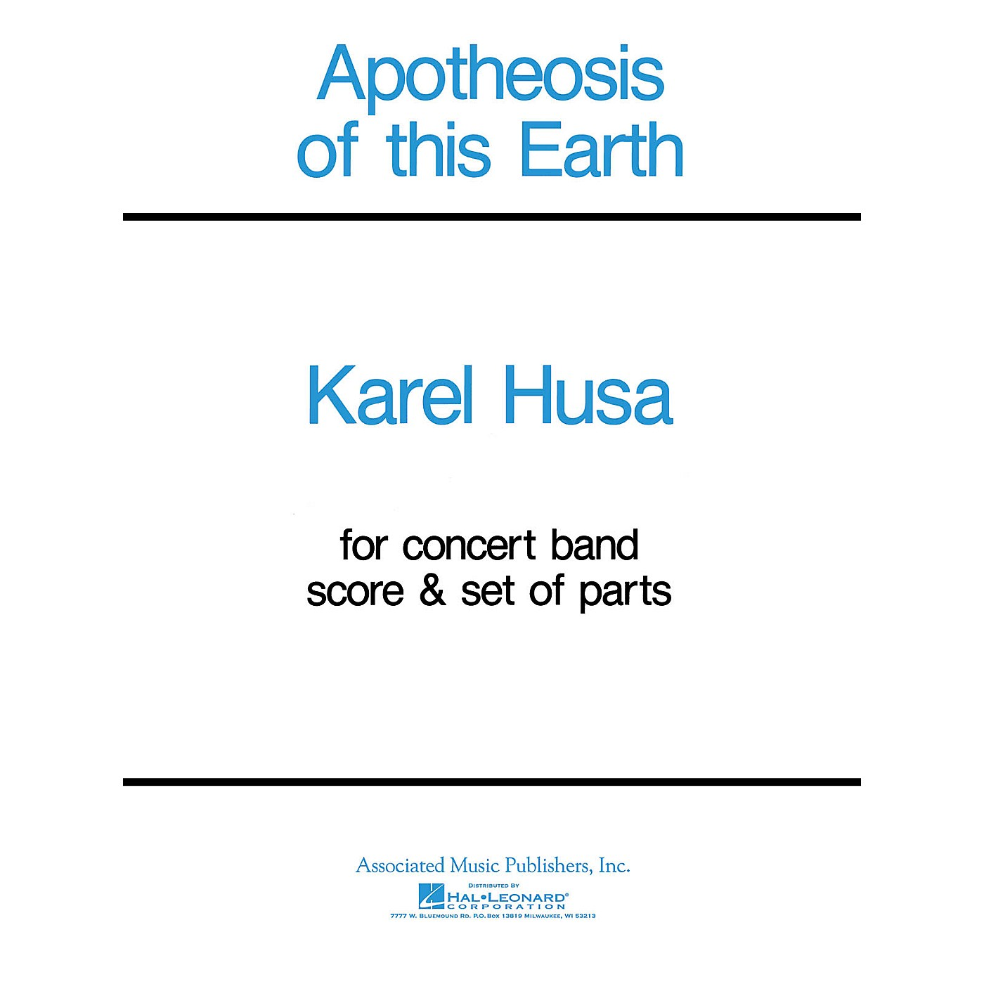 Associated Apotheosis of This Earth (Score and Parts) Concert Band Level 4-5 Composed by Karel Husa thumbnail